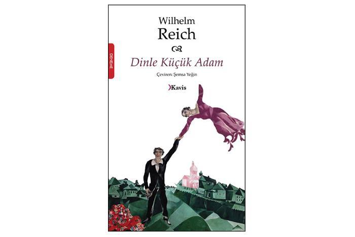 dinle-kucuk-adam-wilhelm-reich