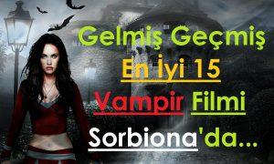Gelmiş Geçmiş En İyi 15 Vampir Filmi