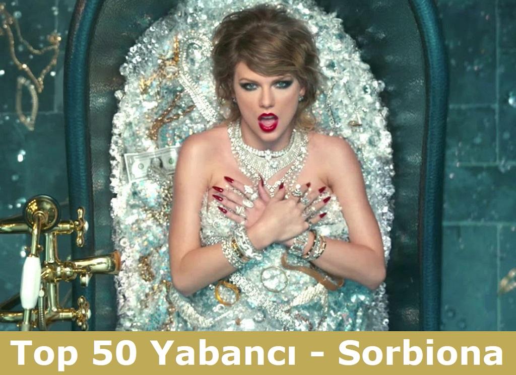 top-50-yabanci-pop-muzik-sorbiona
